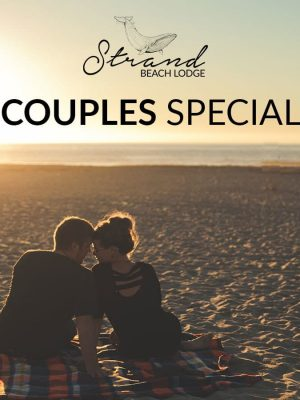 Couples Special at Strand Beach Lodge